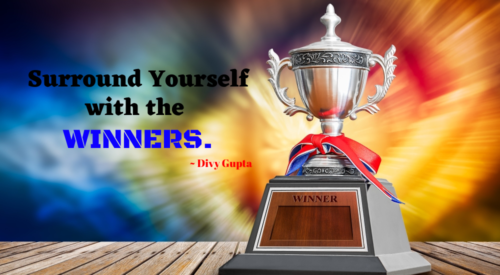 Surround Yourself With The Winners